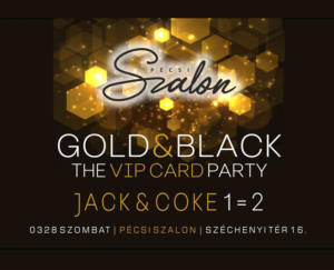 GOLD & BLACK the VIP CARD PARTY 03/28